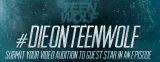 """Teen Wolf"" looking for death auditions!"