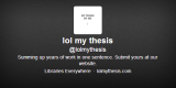 Twitter Tuesday: LOL, My Thesis